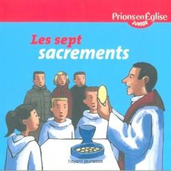 les 7 sacrements - Prions en Eglise