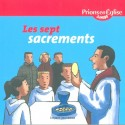 les 7 sacrements - Prions en Eglise