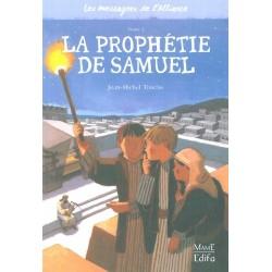 Les messagers de l'alliance Tome 2- La prophétie de Samuel