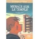 Les messagers de l'alliance Tome 3- Menace sur le Temple