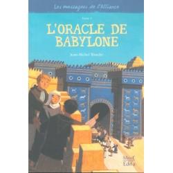 Les messagers de l'alliance Tome 4- L'oracle de Babylone
