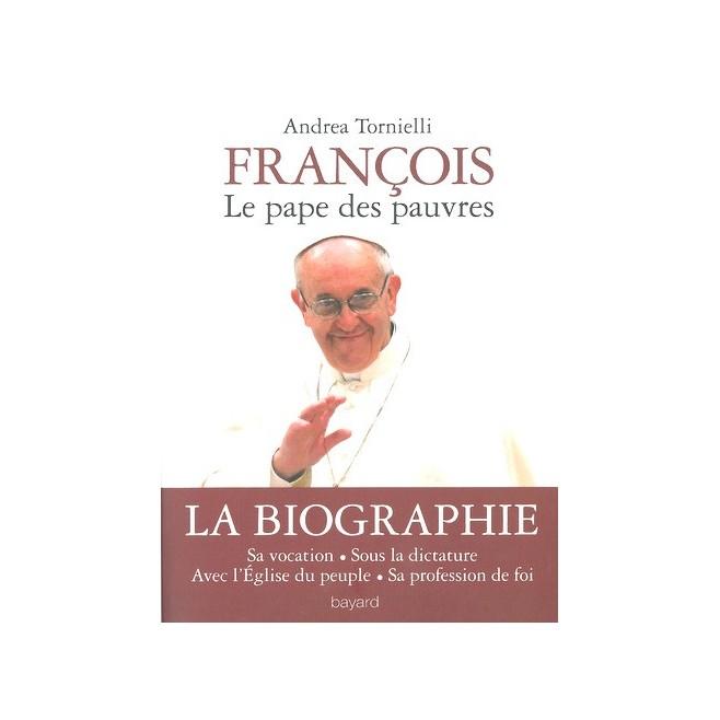 François, Le Pape des pauvres -Andréa Tornielli