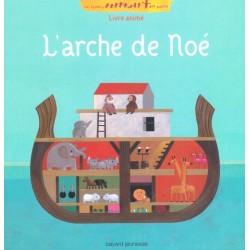 L'arche de Noé - Editions Bayard jeunesse