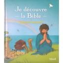 Je découvre la Bible - Eveil à la Foi - Mame