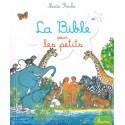 La Bible pour les petits - Maité Roche