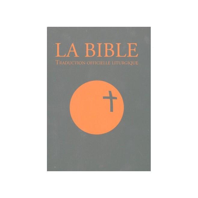 la Bible, traduction officielle liturgique