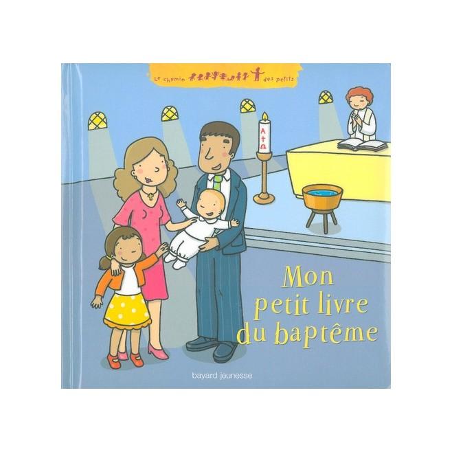 Mon petit livre du baptême - Bayard Jeunesse