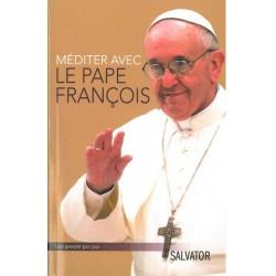 Méditer avec le Pape François - Salvator
