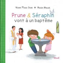 Prune et Seraphin vont à un Baptême - Ed. Mame