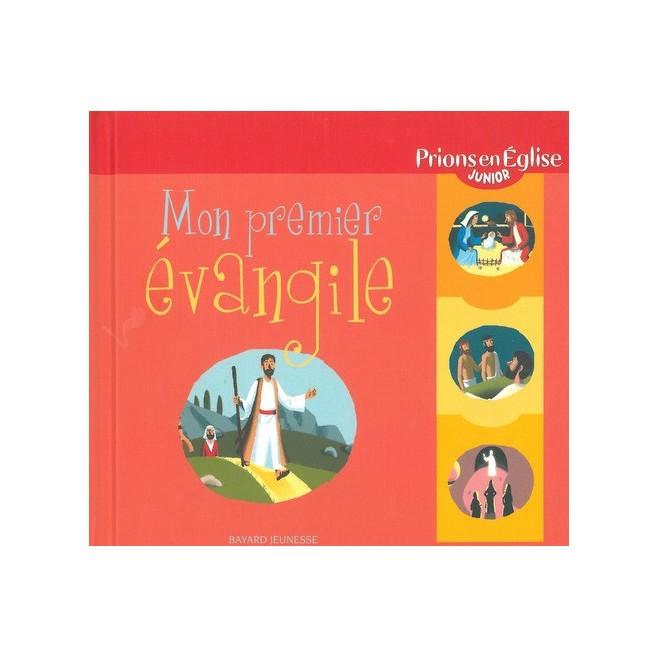 Mon premier évangile - Prions en église junior