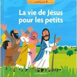 La vie de Jésus pour les petits