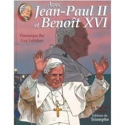 Avec Jean Paul II et Benoit XVI - Edition du Triomphe