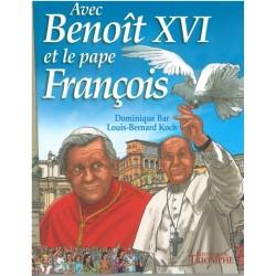 Avec Benoit XVI et le pape François.