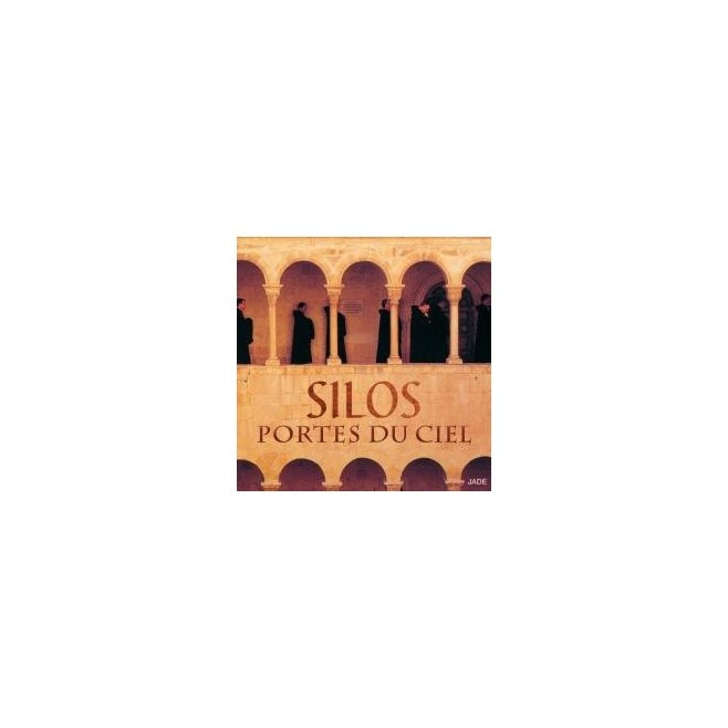 CD : SILOS, Portes du Ciel