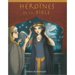 Héroïnes de la Bible - Editions de l'Emmanuel