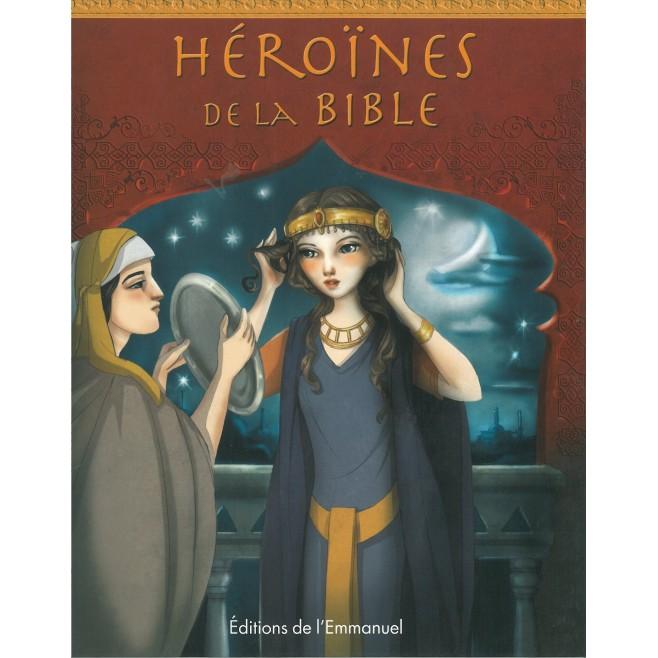 H ro nes de la bible editions de l 39 emmanuel comptoir - Comptoir de famille st jean de soudain ...