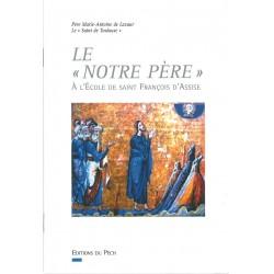 """Le """"Notre Père"""" à l'Ecole de Saint François d'Assise - Ed du Pech"""