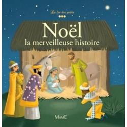 Noël, la merveilleuse histoire - Edition Mame