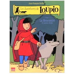 Les aventures de LOUPIO - La rencontre Tome1