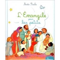 L'Évangile pour les petits Maïté Roche - MAME