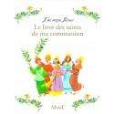 J'ai reçu Jésus, le livre des saints de ma communion