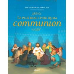 Le plus beau livre de ma Communion - MAME