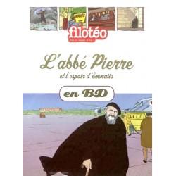 Les chercheurs de Dieu BD - Tome 19 - L'Abbé Pierre et l'espoir d'Emmaüs