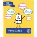 100 citations du Père Gilles