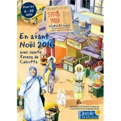 En avant Noël 2016 avec Mère Térésa - Calendrier de l'Avent et son livret d'accompagnement