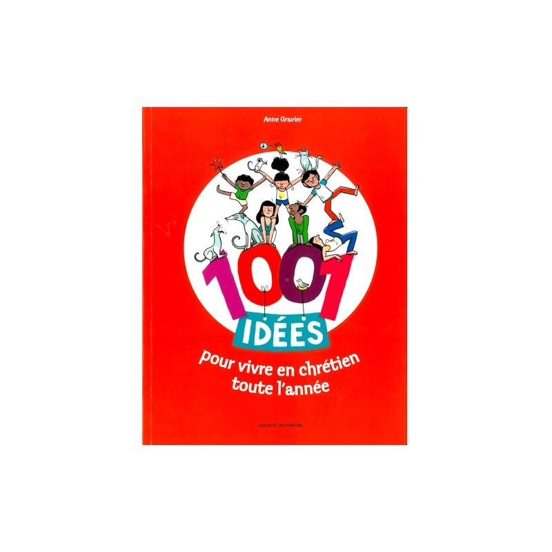 1001 Idées En Images Pour La Déco Salon Salle à Manger: 1001 Idées Pour Vivre En Chrétien Toute L'année