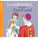 La confirmation, recevoir l'Esprit Saint - Prions en Église Junior