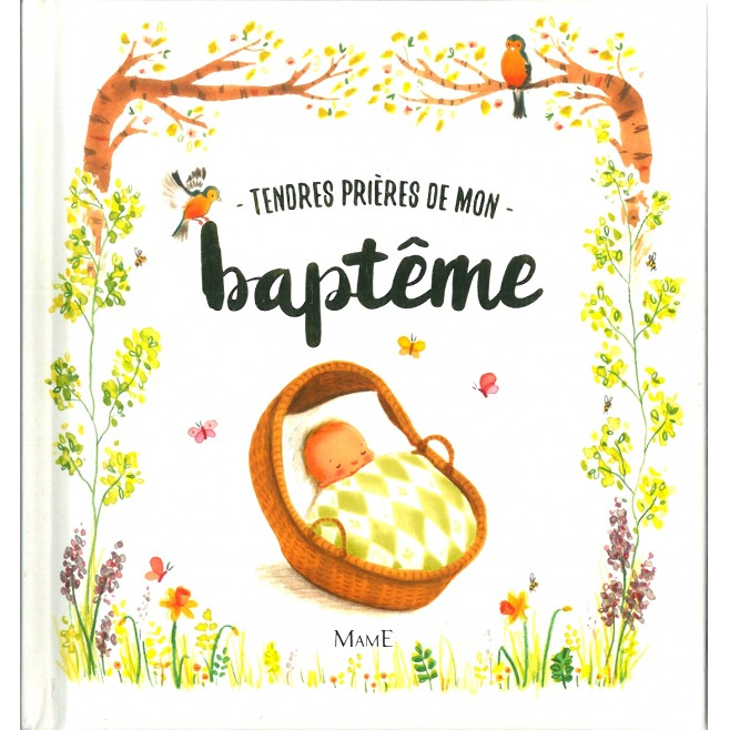 Tendres prières pour mon baptême