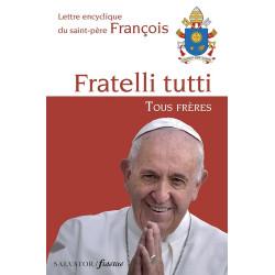 Fratelli Tutti - encyclique du Pape François
