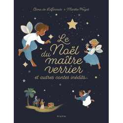 Le Noël du Maître Verrier et autres contes inédits