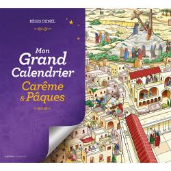 Mon GRAND calendrier Carême et Pâques