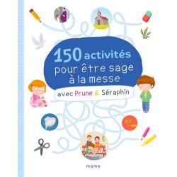 Prune et Séraphin - 150 activités pour être sage à la messe