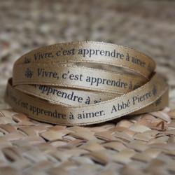 """Ruban doré """"vivre, c'est apprendre à aimer"""" Abbé Pierre"""